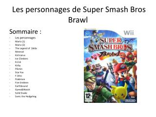 Les personnages de Super Smash  Bros Brawl