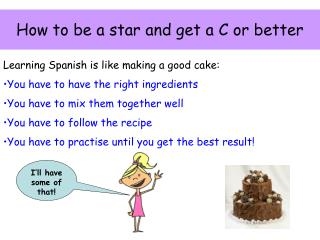 How to be a star and get a C or better