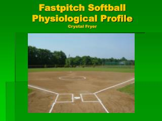 Fastpitch Softball Physiological Profile Crystal Fryer