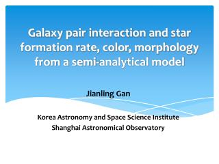 Galaxy pair interaction and star formation rate, color, morphology from a semi-analytical model
