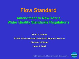 Flow Standard Amendment to New York's  Water Quality Standards Regulations