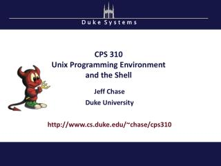 CPS  310 Unix Programming Environment and the Shell