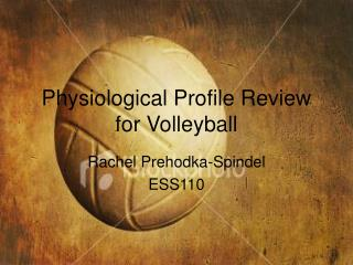 Physiological Profile Review for Volleyball