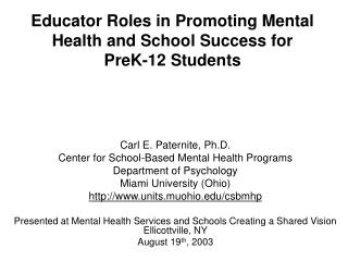 Educator Roles in Promoting Mental Health and School Success for PreK-12 Students