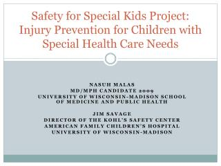 Safety for Special Kids Project: Injury Prevention for Children with Special Health Care Needs