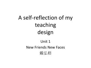 A self-reflection of my teaching design