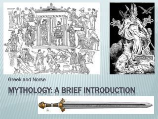 Mythology: A BRIEF INTRODUCTION