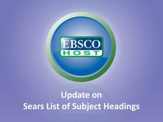 Update on  Sears List of Subject Headings