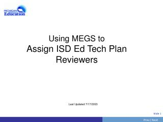 Using MEGS to Assign ISD Ed Tech Plan Reviewers