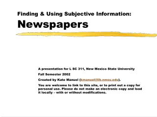 Finding & Using Subjective Information: Newspapers