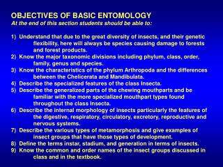OBJECTIVES OF BASIC ENTOMOLOGY At the end of this section students should be able to: