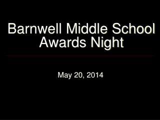 Barnwell Middle School Awards Night