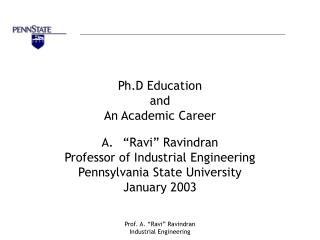 Ph.D Education  and An Academic Career