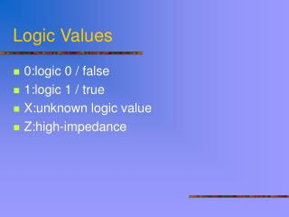 Logic Values
