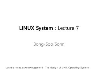 LINUX System  : Lecture 7