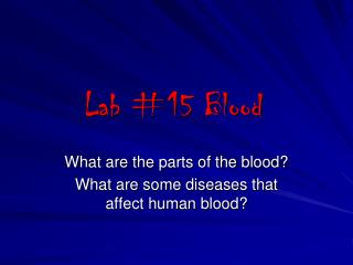 Lab #15 Blood