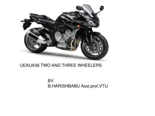 UEAUA36 TWO AND THREE WHEELERS
