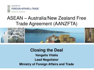 ASEAN – Australia/New Zealand Free Trade Agreement (AANZFTA)