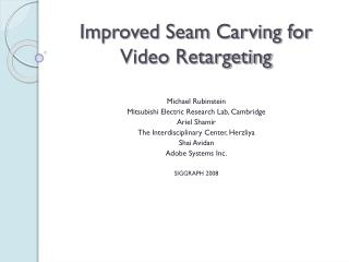 Improved Seam Carving for Video Retargeting
