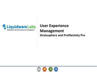 User Experience Management  Stratusphere and  ProfileUnity Pro