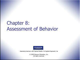 Chapter 8:  Assessment of Behavior