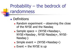 Probability – the bedrock of randomness