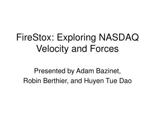 FireStox: Exploring NASDAQ Velocity and Forces