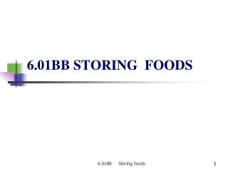 6.01BB STORING  FOODS