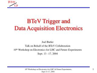 BTeV Trigger and  Data Acquisition Electronics