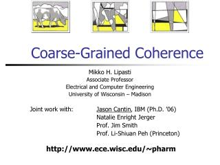 Coarse-Grained Coherence