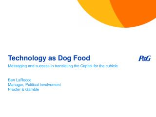 Technology as Dog Food