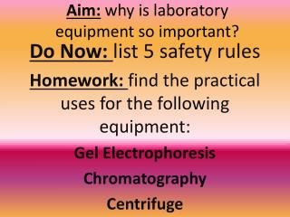 Aim:  why is laboratory equipment so important?
