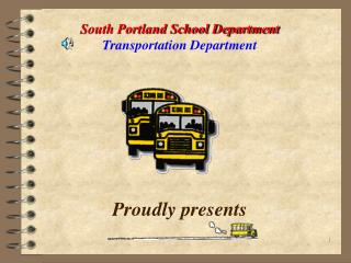 South Portland School Department  Transportation Department
