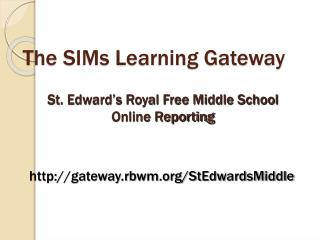 The SIMs Learning Gateway