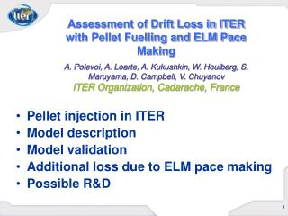 Pellet injection in ITER Model description Model validation