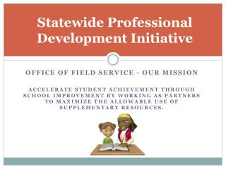 Statewide Professional Development Initiative