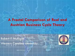 A Fractal Comparison of Real and Austrian Business Cycle Theory