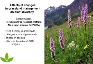 Effects of changes in grassland management  on plant diversity.