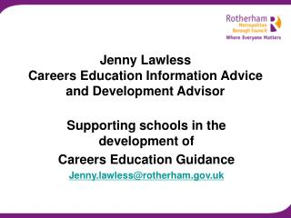 Jenny Lawless  Careers Education Information Advice and Development Advisor