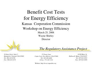 Benefit Cost Tests  for Energy Efficiency