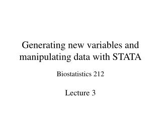 Generating new variables and manipulating data with STATA