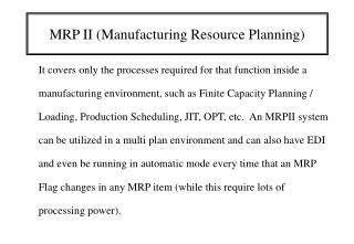 MRP II (Manufacturing Resource Planning)