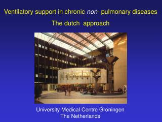 University Medical Centre Groningen The Netherlands