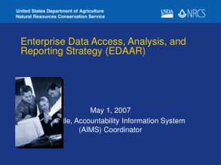 Enterprise Data Access, Analysis, and Reporting Strategy (EDAAR)
