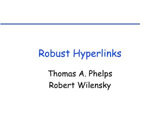 Robust Hyperlinks