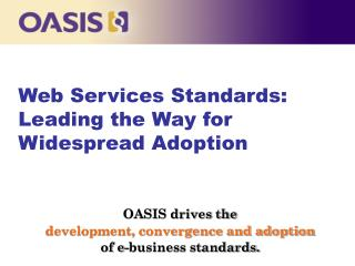 Web Services Standards: Leading the Way for Widespread Adoption