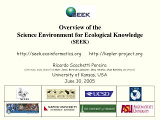 Overview of the Science Environment for Ecological Knowledge  (SEEK)