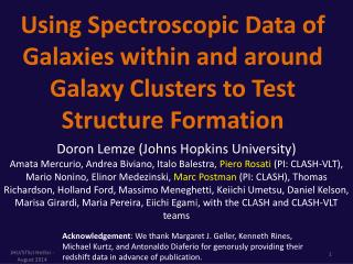 Using Spectroscopic Data of Galaxies within and around Galaxy Clusters to Test Structure Formation