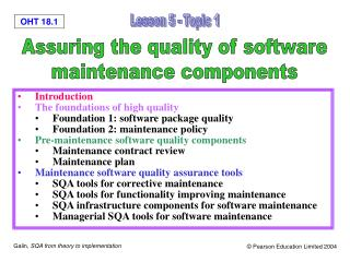 Introduction The foundations of high quality Foundation 1: software package quality