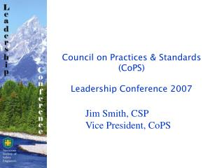 Council on Practices & Standards  (CoPS) Leadership Conference 2007